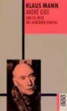 Mann, Klaus Andre Gide und die Krise des modernen Denkens