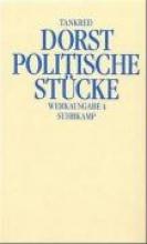 Dorst, Tankred Werkausgabe 4. Politische Stücke