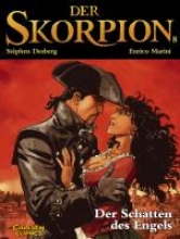 Desberg, Stéphen Der Skorpion 08: Der Schatten des Engels