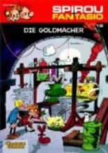 Fournier, Jean-Claude Spirou und Fantasio 18. Die Goldmacher