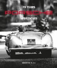 Dr. Josef Arweck,   Christina Rahmes 70 Years of Porsche Sportscars