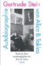 Stein, Gertrude Autobiographie von Alice B. Toklas