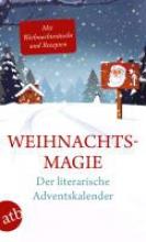 Weihnachtsmagie - Der literarische  Adventskalender