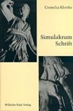 Klettke, Cornelia Simulakrum Schrift