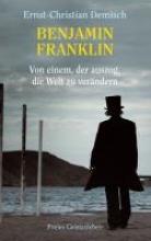 Demisch, Ernst-Christian Benjamin Franklin