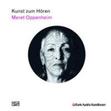 Kunst zum Hören: Meret Oppenheim