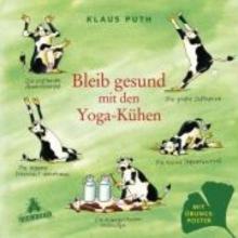 Puth, Klaus Bleib gesund mit den Yoga-Kühen