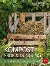 Sulzberger, Robert Kompost, Erde & Düngung
