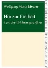 Meurer, Wolfgang Maria Hin zur Freiheit