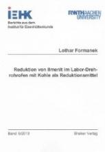 Formanek, Lothar Reduktion von Ilmenit im Labor-Drehrohrofen mit Kohle als Reduktionsmittel