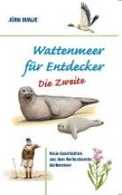 Bunje, Jürn Wattenmeer fr Entdecker - Die Zweite