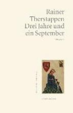 Therstappen, Rainer Drei Jahre und ein September