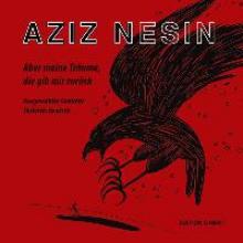Nesin, Aziz Aber meine Träume, die gib mir zurück