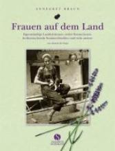 Braun, Annegret Frauen auf dem Land