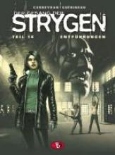 Corbeyran, Eric Der Gesang der Strygen 14. Entführungen