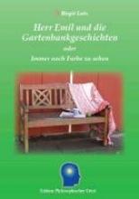 Lotz, Birgit Herr Emil und die Gartenbankgeschichten