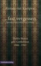 Kampen, Renate van …fast vergessen. Spuren eines jüdischen Lebens