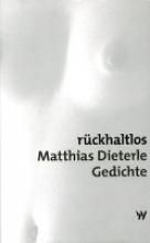 Dieterle, Matthias Rückhaltlos
