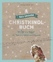Weingartner, Claudia Das groe Christkindl-Buch