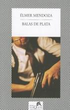 Mendoza, Elmer Balas de Plata = Silver Bullets