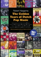Robert  Haagsma The golden years of dutch pop music