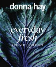 Donna Hay , Everyday Fresh