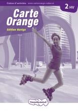 Carte Orange 2 havo/vwo Cahier d`activités Edition Navigo