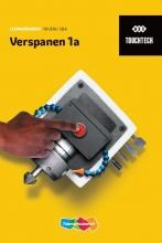 , TouchTech Verspanen niveau 3/4 1a Leerwerkboek