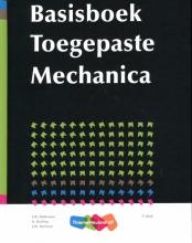 J.W. Welleman, A. Dolfing, J.W. Hartman Basisboek toegepaste mechanica
