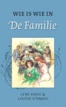 Leni  Saris, Louise d` Anjou Wie is wie in de Familie
