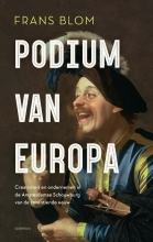 Frans R.E. Blom , Podium van Europa