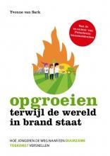 Yvonne van Sark , Opgroeien terwijl de wereld in brand staat