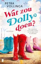 Petra Vollinga , Wat zou Dolly doen?