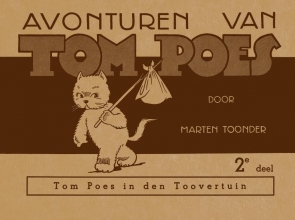 Marten Toonder , Tom Poes in den toovertuin