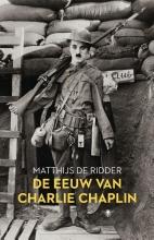 Matthijs de Ridder De eeuw van Charlie Chaplin