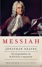 Jonathan  Keates Messiah