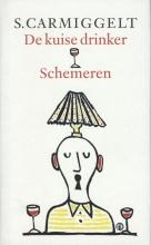S.  Carmiggelt De kuise drinker & Schemeren (grote letter)-POD editie