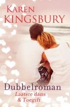 Karen  Kingsbury Dubbelroman Laatste dans en Toegift