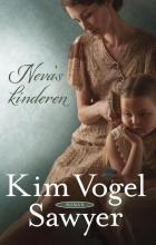 Kim  Vogel Sawyer Neva`s kinderen