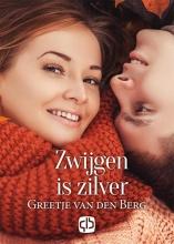 Greetje van den Berg Zwijgen is zilver - grote letter uitgave
