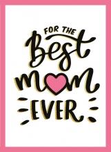 , For the best mum ever - Cadeauboeken