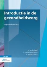 M. te Lintel Hekkert M. van der Burgt  E. van Mechelen-Gevers, Introductie in de gezondheidszorg