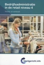 F. de Esch , Bedrijfsadministratie in de retail Niveau 4 Theorie- en werkboek