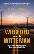 Fred de Vries Wiegelied voor de witte man