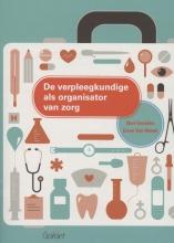 Lieve van Hemel Bart Geurden, De verpleegkundige als organisator van zorg