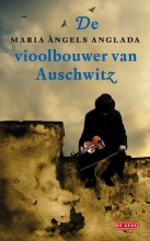 Angels Anglada, M. De vioolbouwer van Auschwitz
