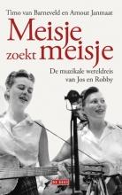 Timo van Barneveld, Arnout  Janmaat Meisje zoekt meisje