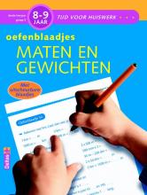 Els  Machiels Tijd voor Huiswerk Oefenblaadjes- maten en gewichten 8-9 jaar