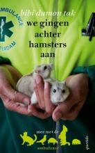 Dumon Tak, Bibi We gingen achter hamsters aan