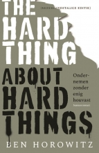 Ben Horowitz , The Hard Thing about Hard Things